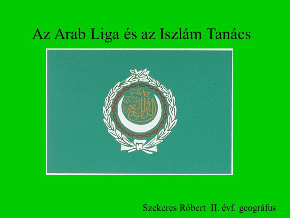 Az Arab Liga és az Iszlám Tanács Szekeres Róbert II. évf. geográfus