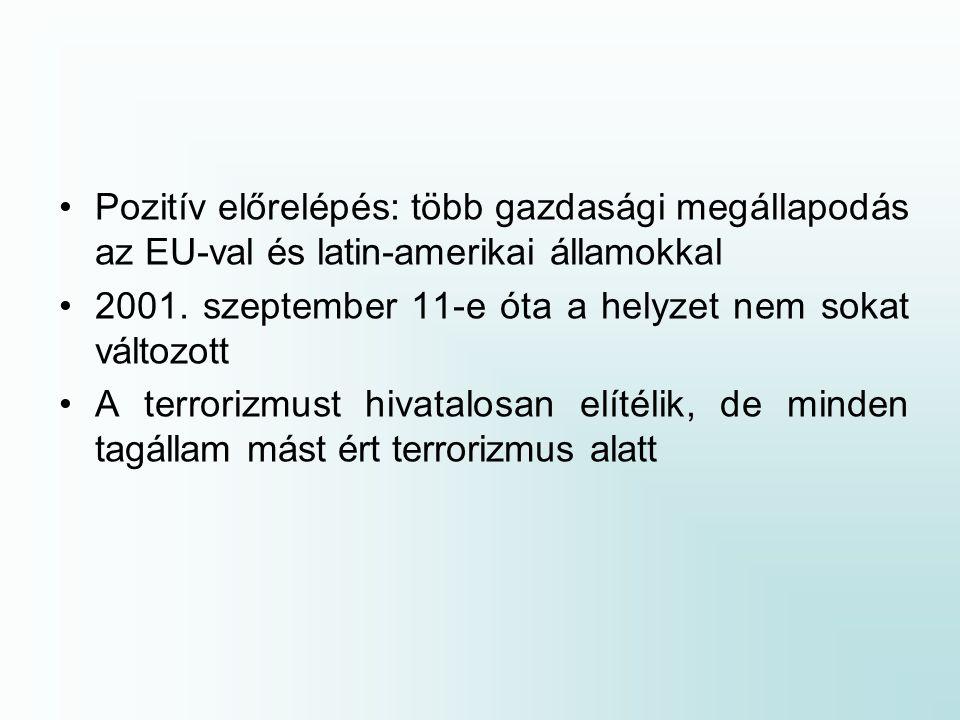 Pozitív előrelépés: több gazdasági megállapodás az EU-val és latin-amerikai államokkal 2001.