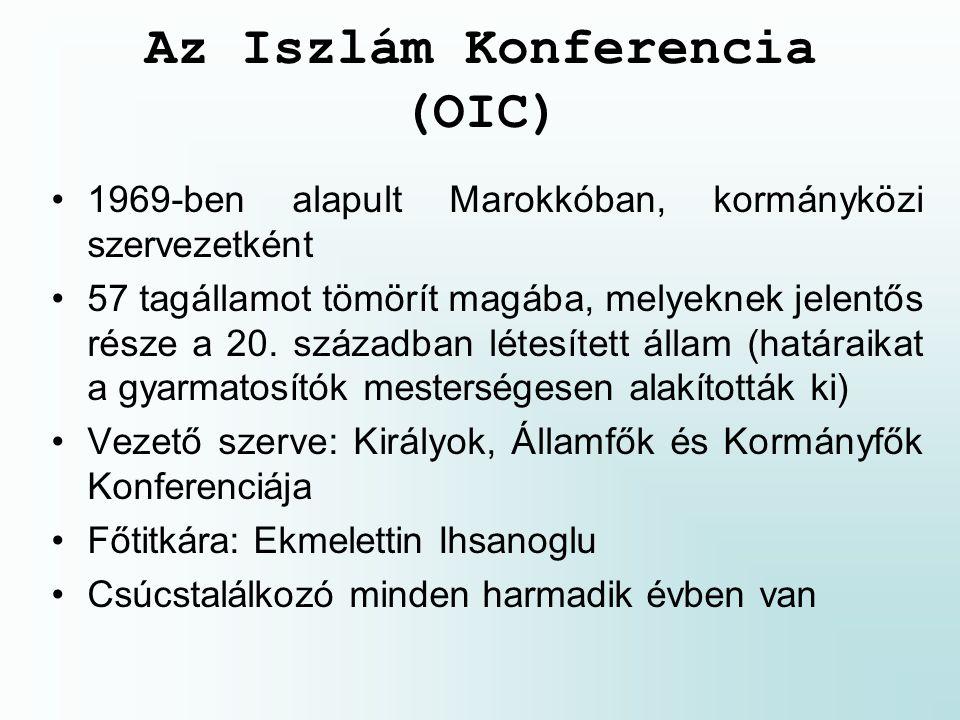 Az Iszlám Konferencia (OIC) 1969-ben alapult Marokkóban, kormányközi szervezetként 57 tagállamot tömörít magába, melyeknek jelentős része a 20.