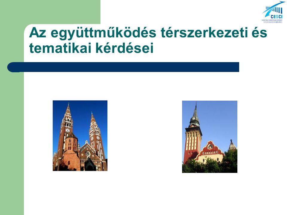 Az együttműködés térszerkezeti és tematikai kérdései