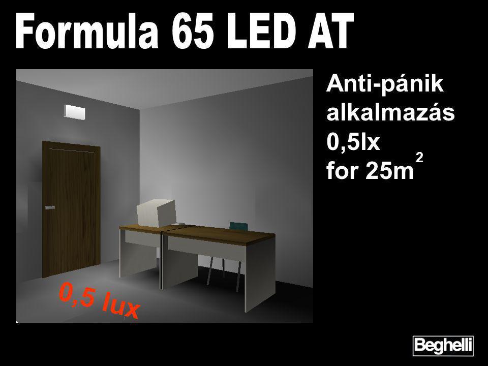 2 Anti-pánik alkalmazás 0,5lx for 25m 0,5 lux