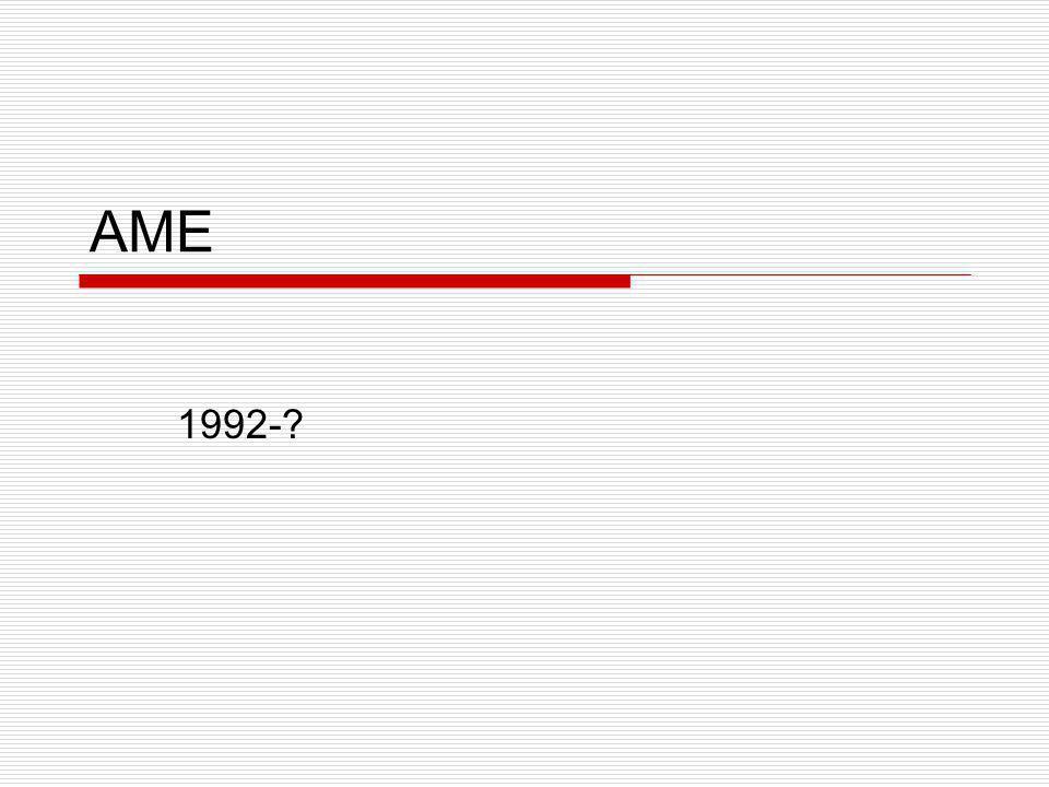 AME 1992-?