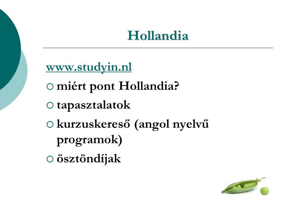 Hollandia www.studyin.nl  miért pont Hollandia.