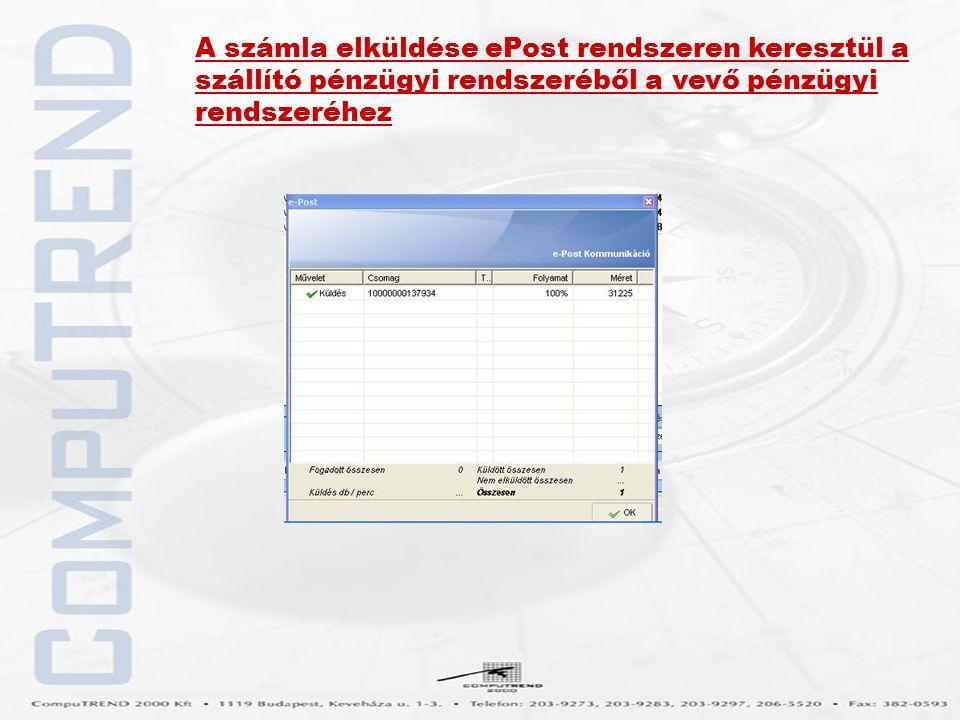 A számla elküldése ePost rendszeren keresztül a szállító pénzügyi rendszeréből a vevő pénzügyi rendszeréhez