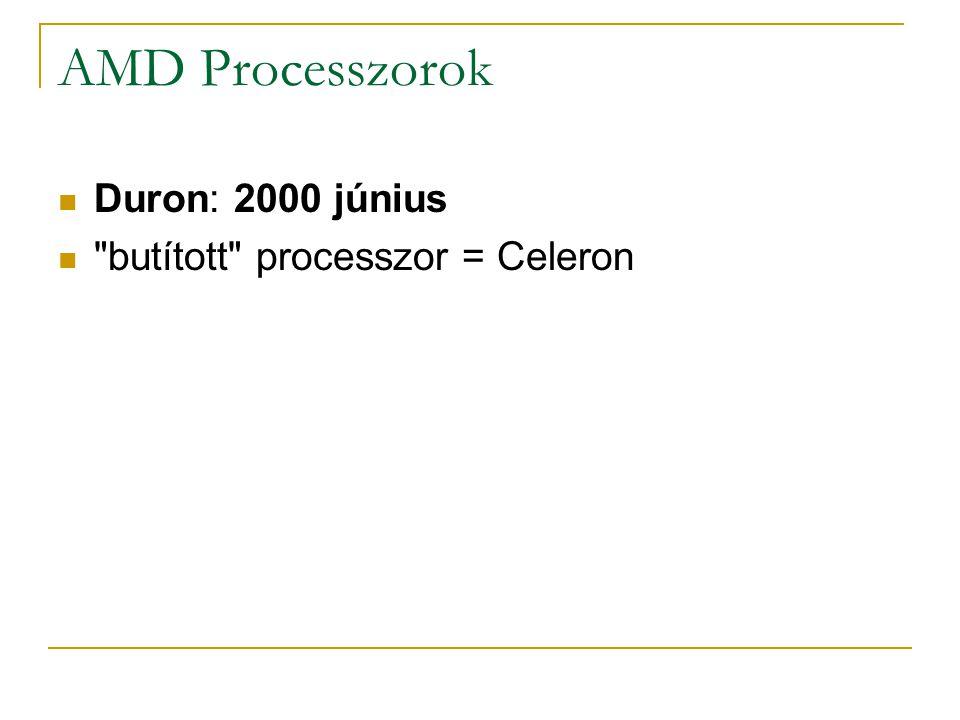 AMD Processzorok Duron: 2000 június