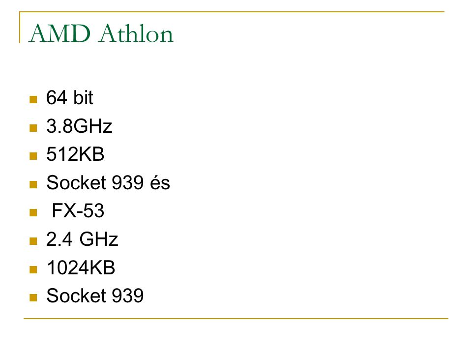AMD Athlon 64 bit 3.8GHz 512KB Socket 939 és FX-53 2.4 GHz 1024KB Socket 939