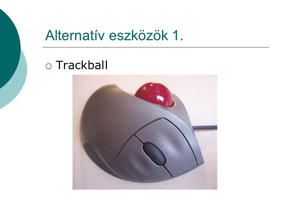 Alternatív eszközök 2.  TrackPoint