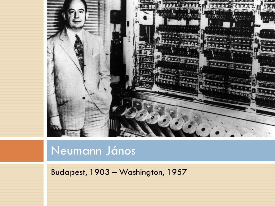  1903-ban született Budapesten  A városligeti Fasori Gimnáziumba járt  Vegyészmérnöki diplomát Zürichben szerezett, matematikából pedig Budapesten doktorált  1930-ban meghívták Amerikába előadásokat tartani a princetoni egyetemre