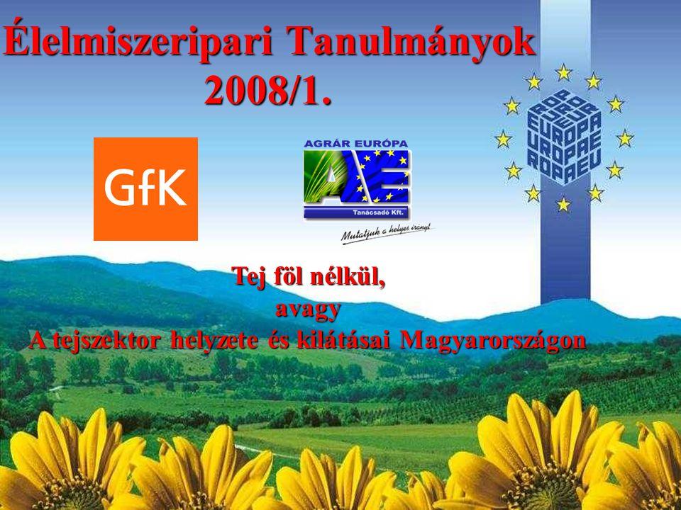 Agrár Európa Kft.GfK Hungária Piackutató Kft. 1024 Budapest, Fillér u.