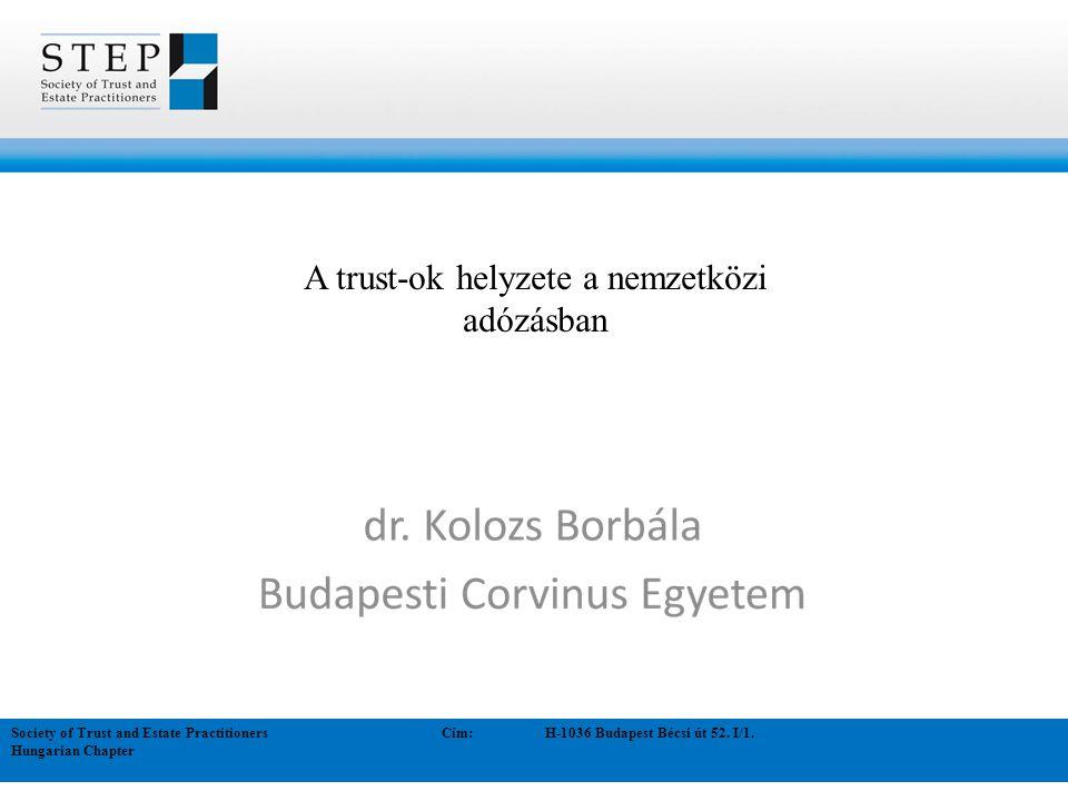 Society of Trust and Estate Practitioners Cím:H-1036 Budapest Bécsi út 52.