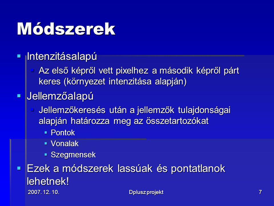 2007. 12. 10.Dplusz projekt8 Diszparitás  = Koordinátapozíció-különbség  + =