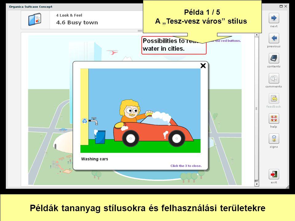 Felhasználható: szituációs gyakorlat (pl. új belépőknek) Példa 2 / 5 A képregény stílus