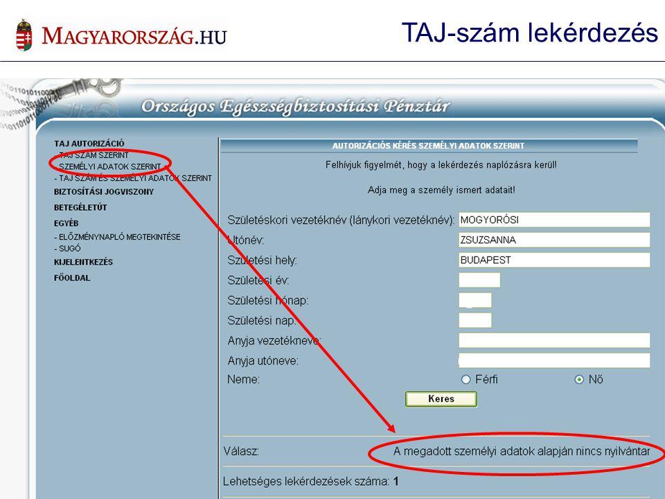 Személyi adatok szerinti lekérdezés TAJ-szám lekérdezés
