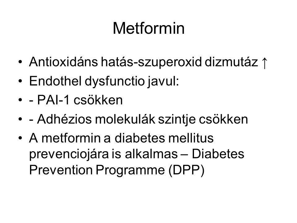 Metformin Mellékhatás: hasmenés (?) Kontraindikációk: Beszűkült vesefunkciók, súlyos májbetegség, respiratorikus ill.