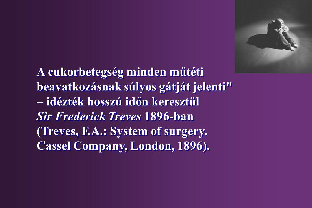 A cukorbetegség minden műtéti beavatkozásnak súlyos gátját jelenti