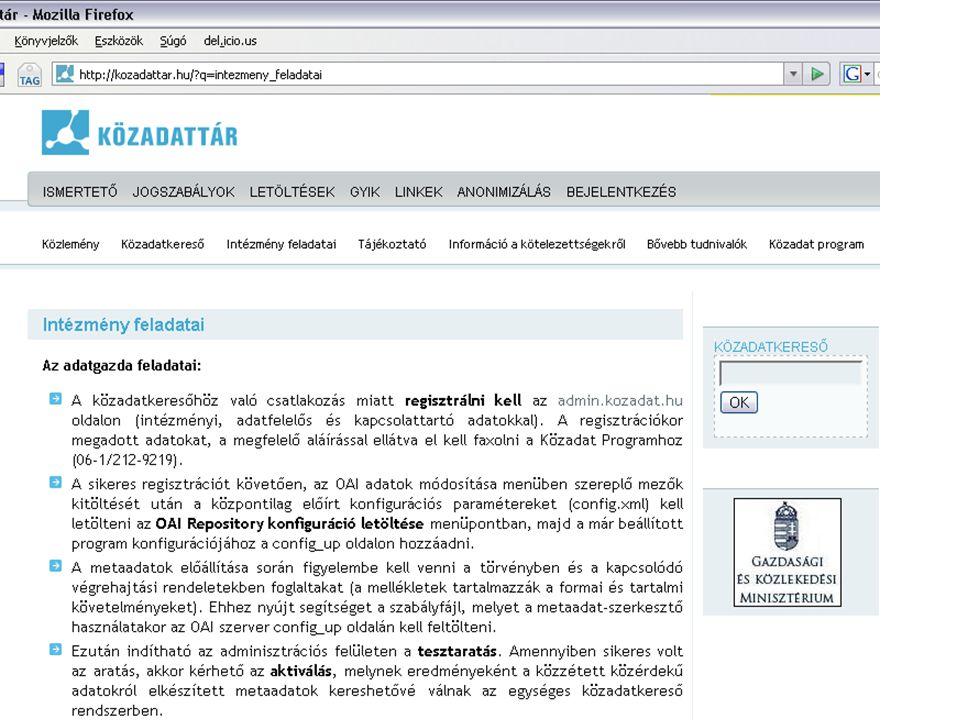 Szabályzatkészítés 1. adatigénylés-teljesítési szabályzat 2. közzétételi szabályzat