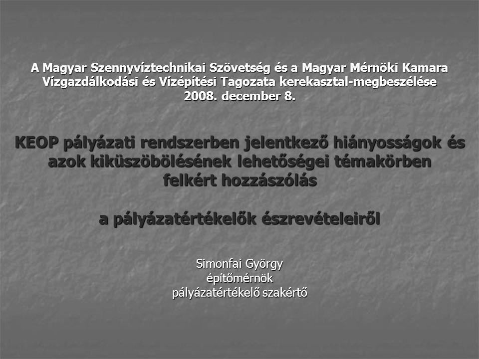 A Magyar Szennyvíztechnikai Szövetség és a Magyar Mérnöki Kamara Vízgazdálkodási és Vízépítési Tagozata kerekasztal-megbeszélése 2008.