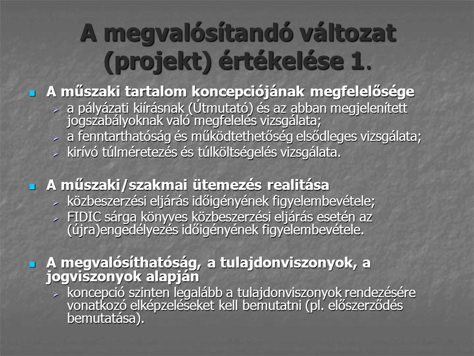 A megvalósítandó változat (projekt) értékelése 1.