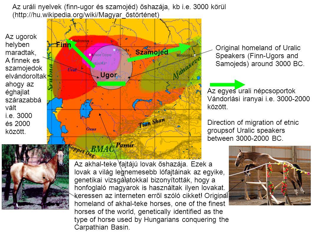 Original homeland of Uralic Speakers (Finn-Ugors and Samojeds) around 3000 BC.