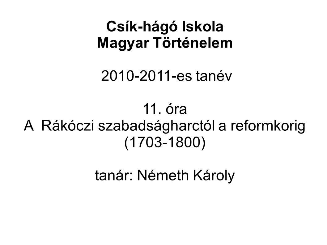 Csík-hágó Iskola Magyar Történelem 2010-2011-es tanév 11.