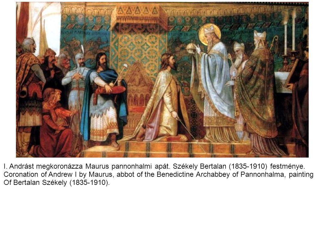 I.Andrást megkoronázza Maurus pannonhalmi apát. Székely Bertalan (1835-1910) festménye.