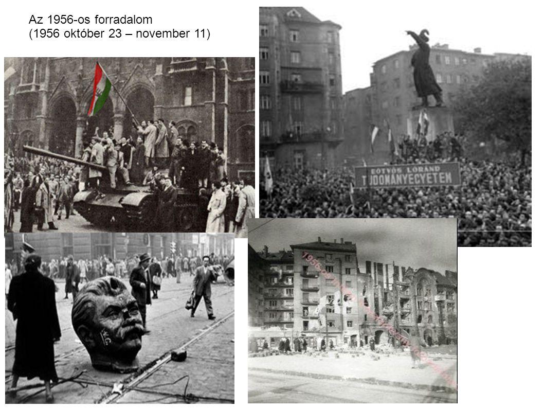 Az 1956-os forradalom (1956 október 23 – november 11)