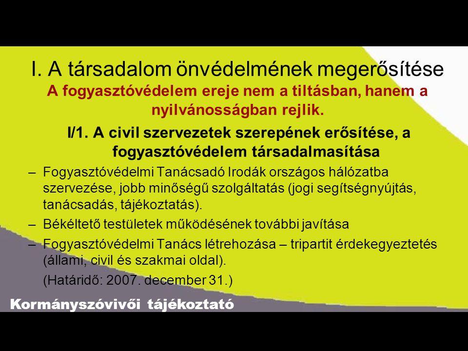 Kormányszóvivői tájékoztató I.