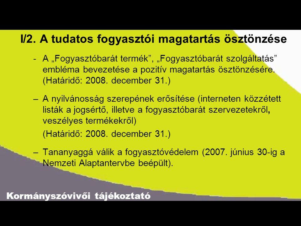 Kormányszóvivői tájékoztató I/2.