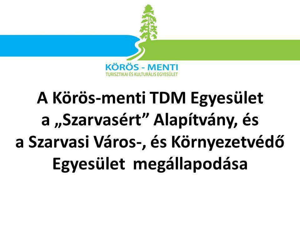 """A Körös-menti TDM Egyesület a """"Szarvasért Alapítvány, és a Szarvasi Város-, és Környezetvédő Egyesület megállapodása"""