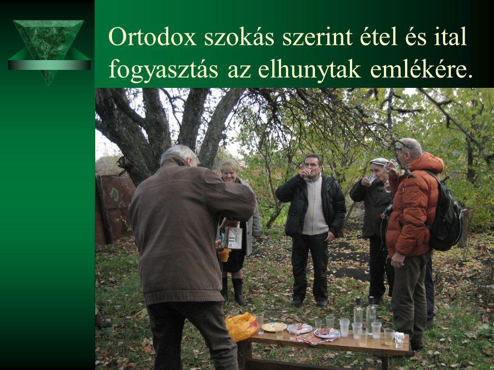 Ortodox szokás szerint étel és ital fogyasztás az elhunytak emlékére.