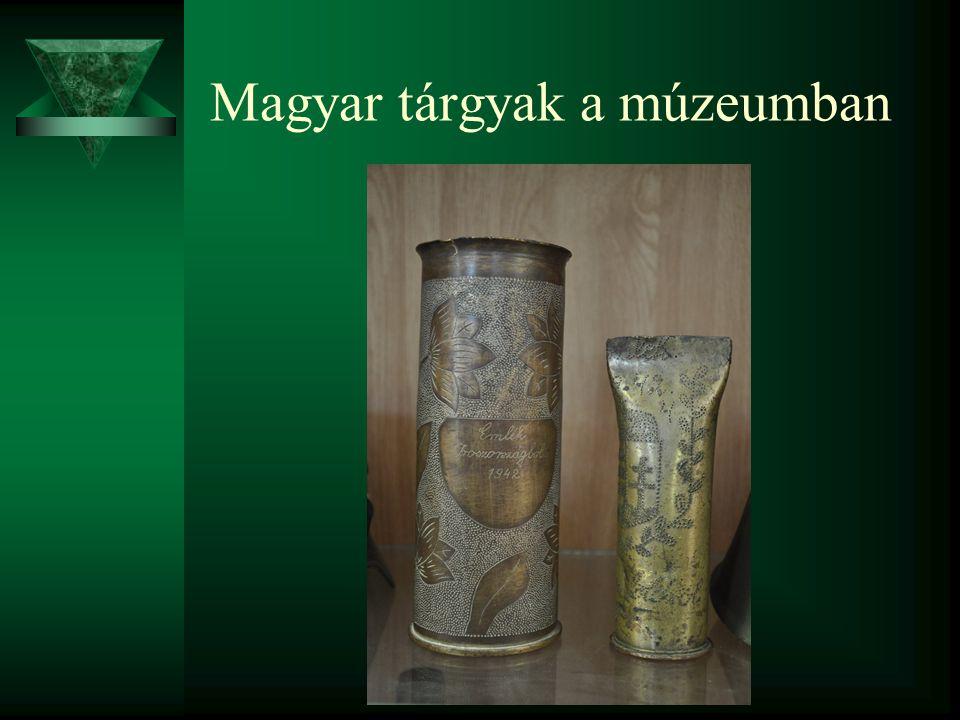 Magyar tárgyak a múzeumban