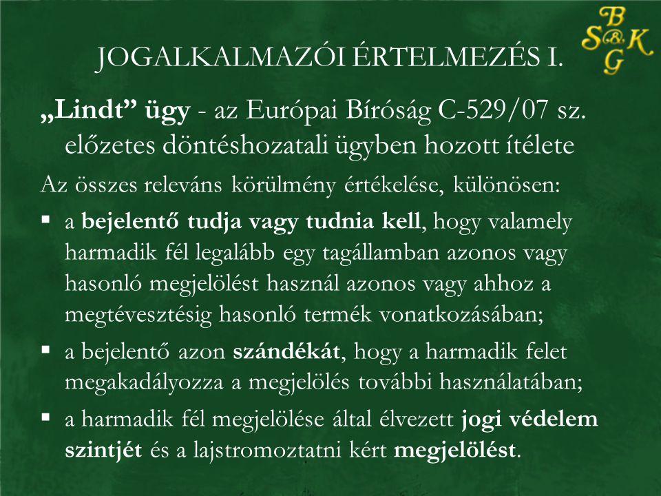 """JOGALKALMAZÓI ÉRTELMEZÉS I. """"Lindt ügy - az Európai Bíróság C-529/07 sz."""