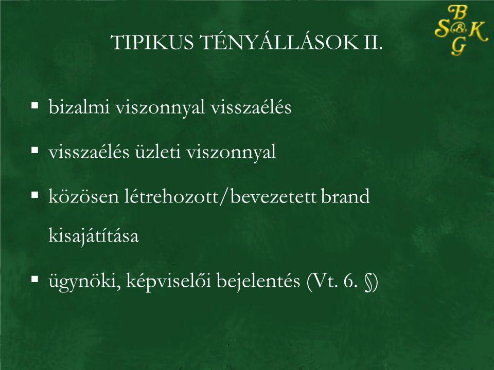TIPIKUS TÉNYÁLLÁSOK II.