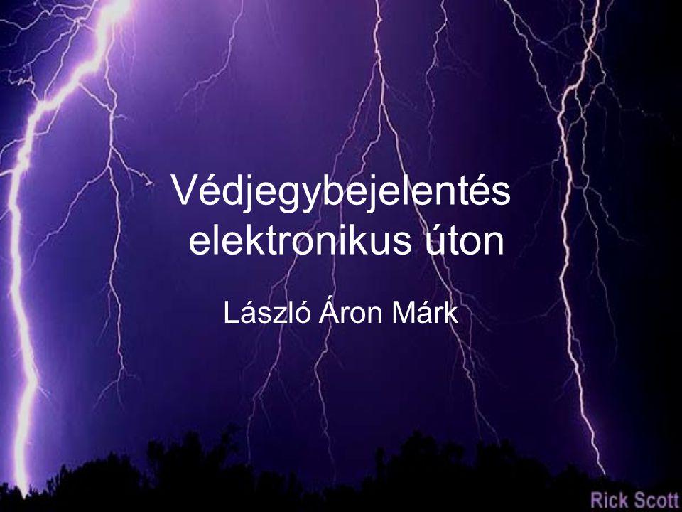 Védjegybejelentés elektronikus úton László Áron Márk