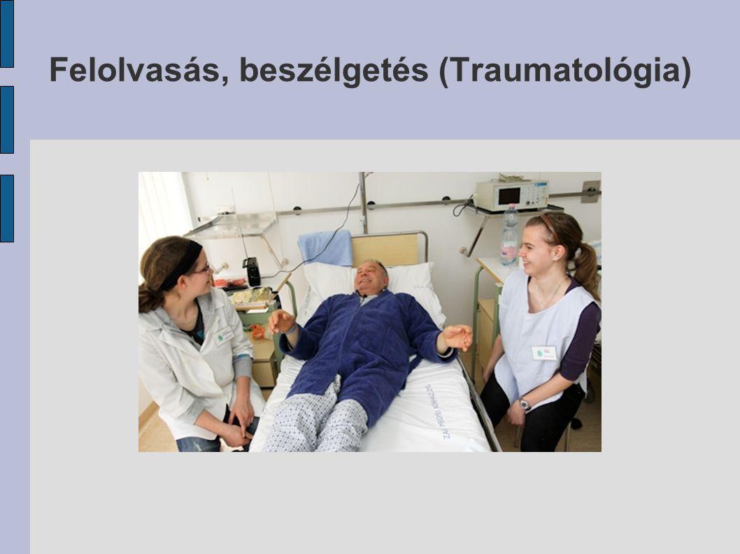 Felolvasás, beszélgetés (Traumatológia)