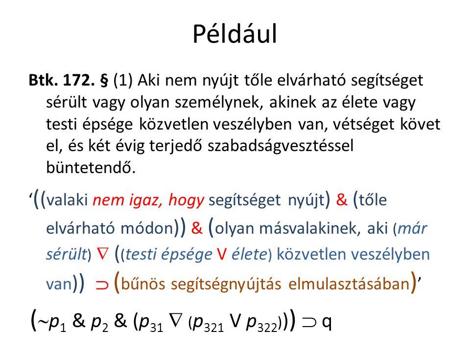 Például Btk. 172.