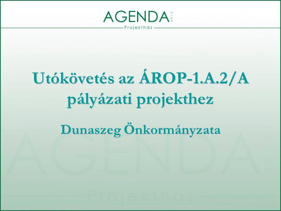 Utókövetés az ÁROP-1.A.2/A pályázati projekthez Dunaszeg Önkormányzata