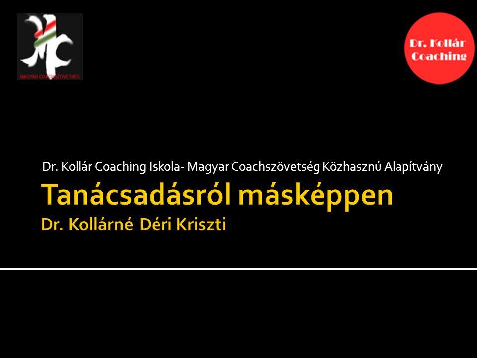 Dr. Kollár Coaching Iskola- Magyar Coachszövetség Közhasznú Alapítvány
