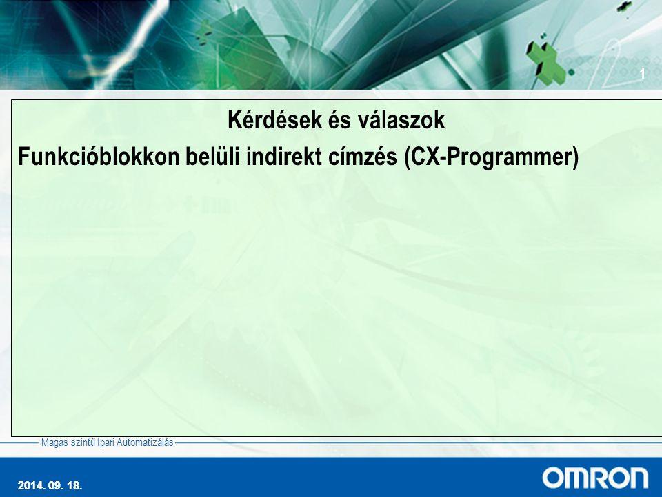 2014. 09. 18. 1 Magas szintű Ipari Automatizálás 2014.