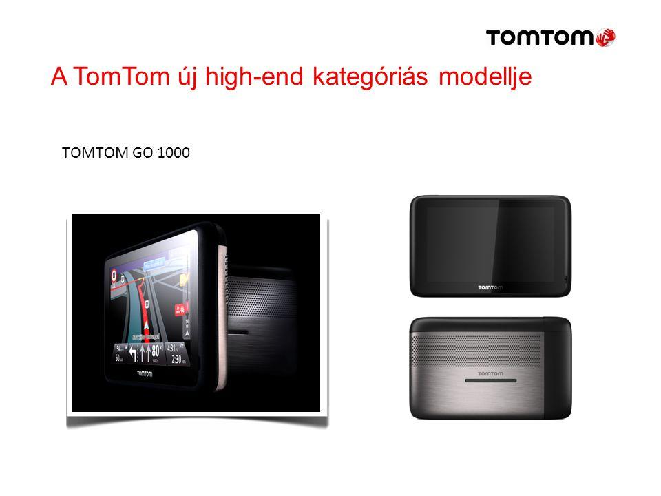 TOMTOM GO 1000 A TomTom új high-end kategóriás modellje