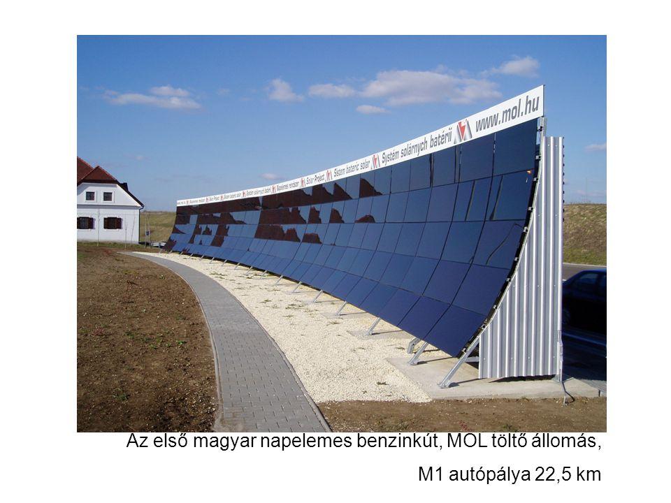 Az első magyar napelemes benzinkút, MOL töltő állomás, M1 autópálya 22,5 km