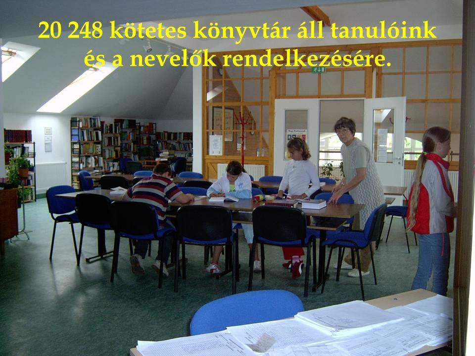 20 248 kötetes könyvtár áll tanulóink és a nevelők rendelkezésére.