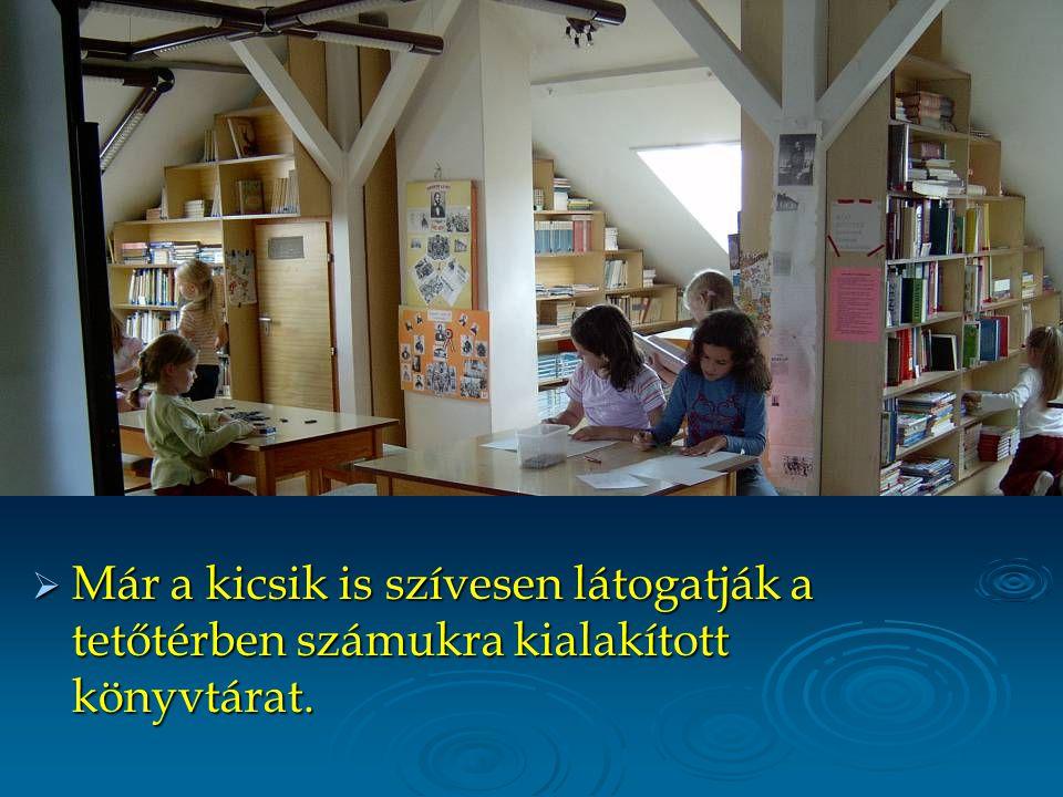  Már a kicsik is szívesen látogatják a tetőtérben számukra kialakított könyvtárat.