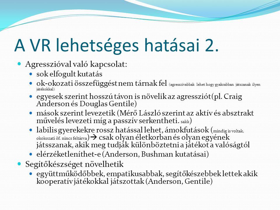 A VR lehetséges hatásai 2.
