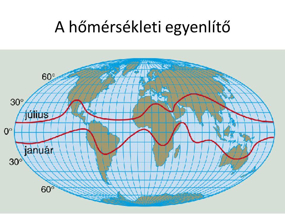 A passzát szélrendszer ÉK-i passzát DK-i passzát 0 30 0