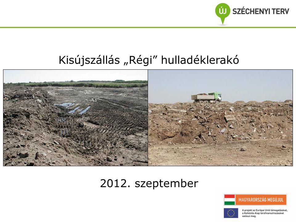 """Kisújszállás """"Régi hulladéklerakó 2012. szeptember"""