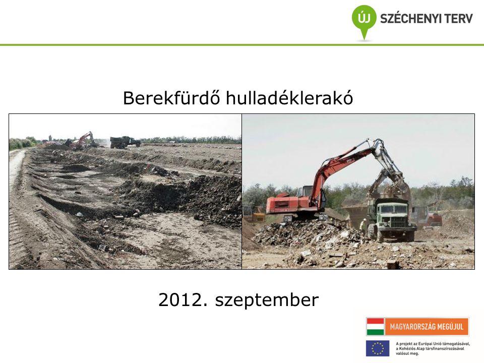 Berekfürdő hulladéklerakó 2012. szeptember