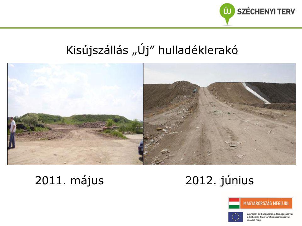 """Kisújszállás """"Új hulladéklerakó 2011. május 2012. június"""