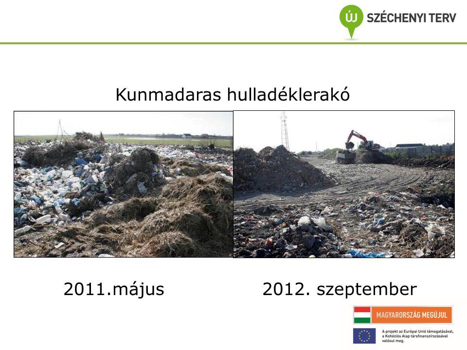 Kunmadaras hulladéklerakó 2011.május 2012. szeptember
