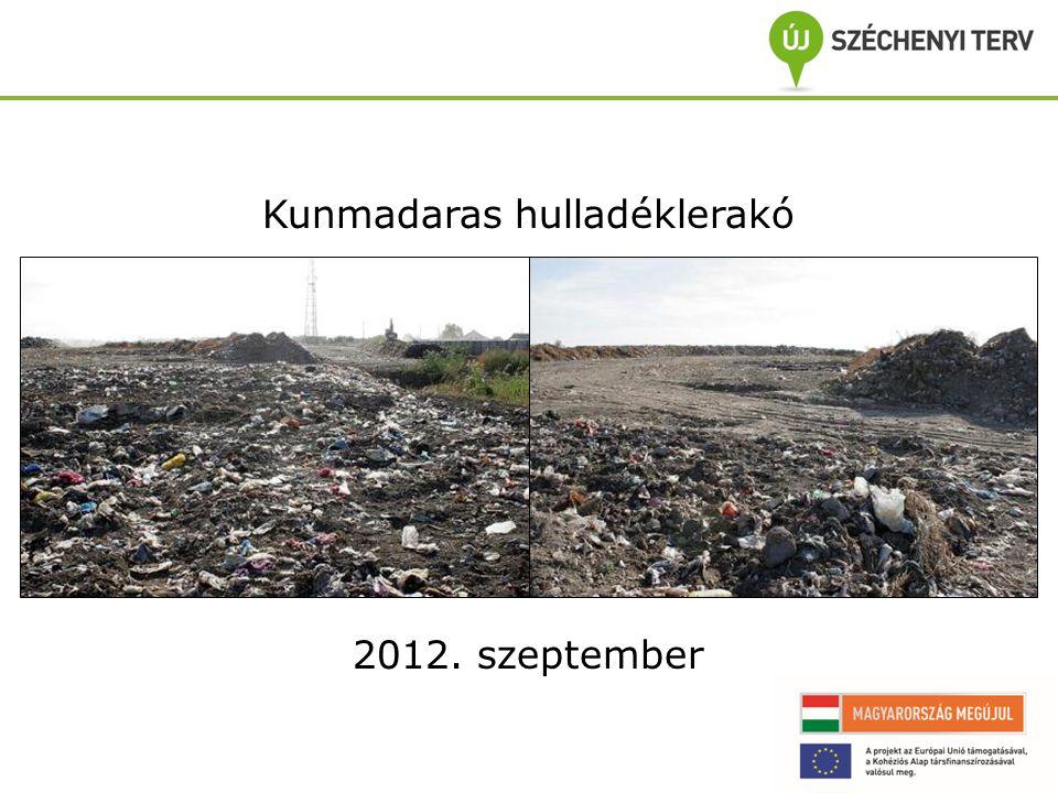 Kunmadaras hulladéklerakó 2012. szeptember